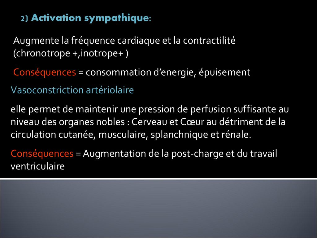 2) Activation sympathique: