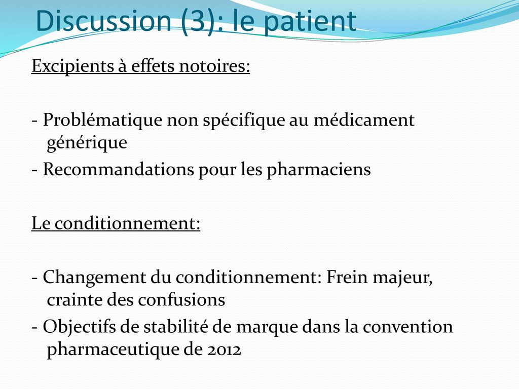 Discussion (3): le patient
