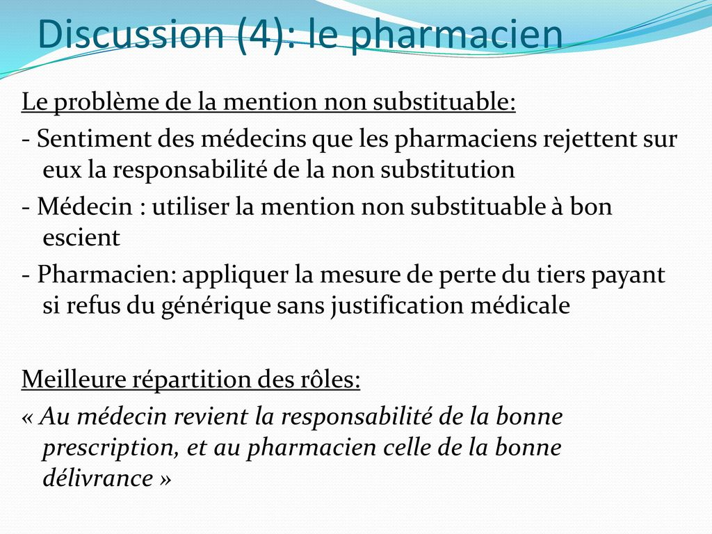 Discussion (4): le pharmacien
