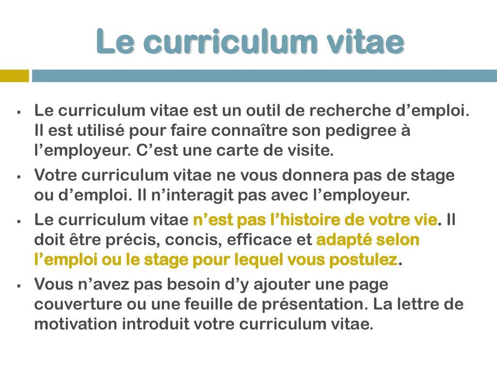4 Le Curriculum Vitae Est Un Outil De Recherche Demploi