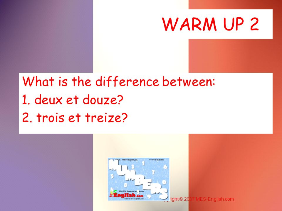 What is the difference between: 1. deux et douze 2. trois et treize