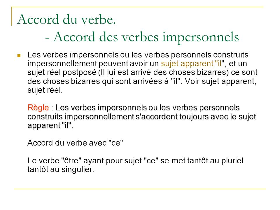 Accord du verbe. - Accord des verbes impersonnels