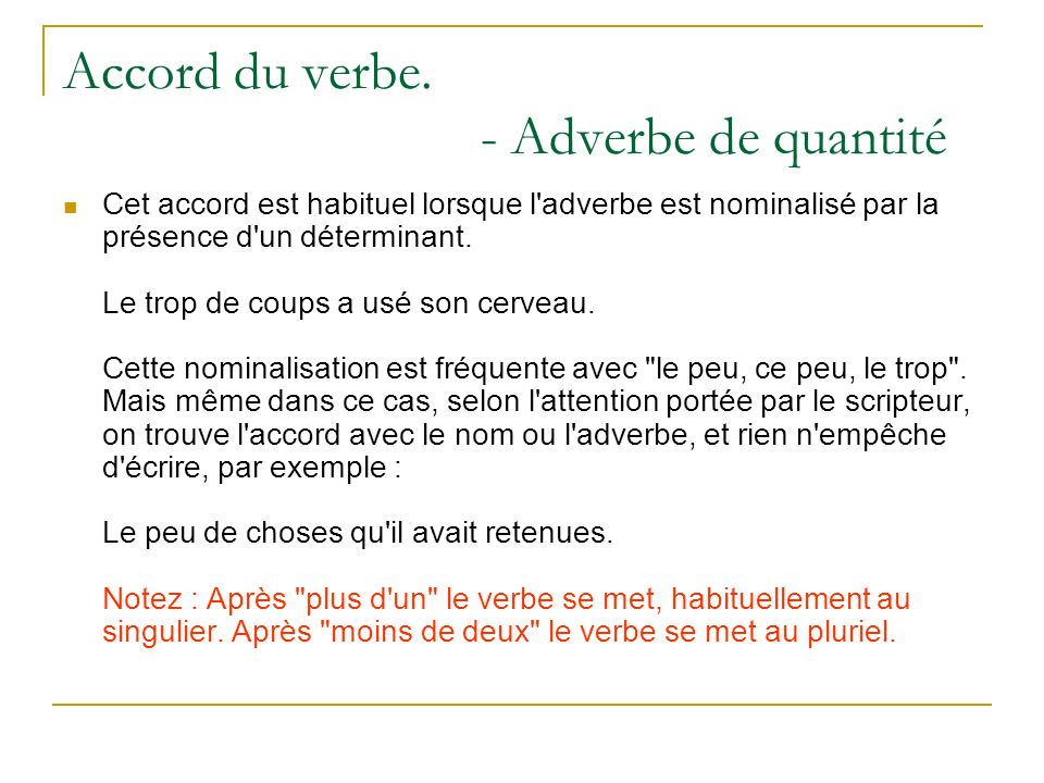 Accord du verbe. - Adverbe de quantité