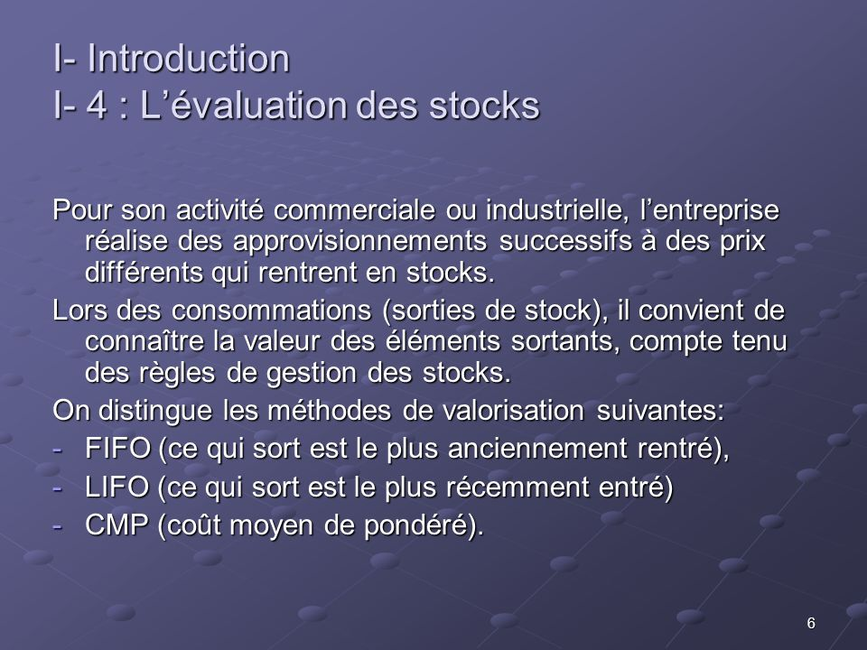 I- Introduction I- 4 : L'évaluation des stocks