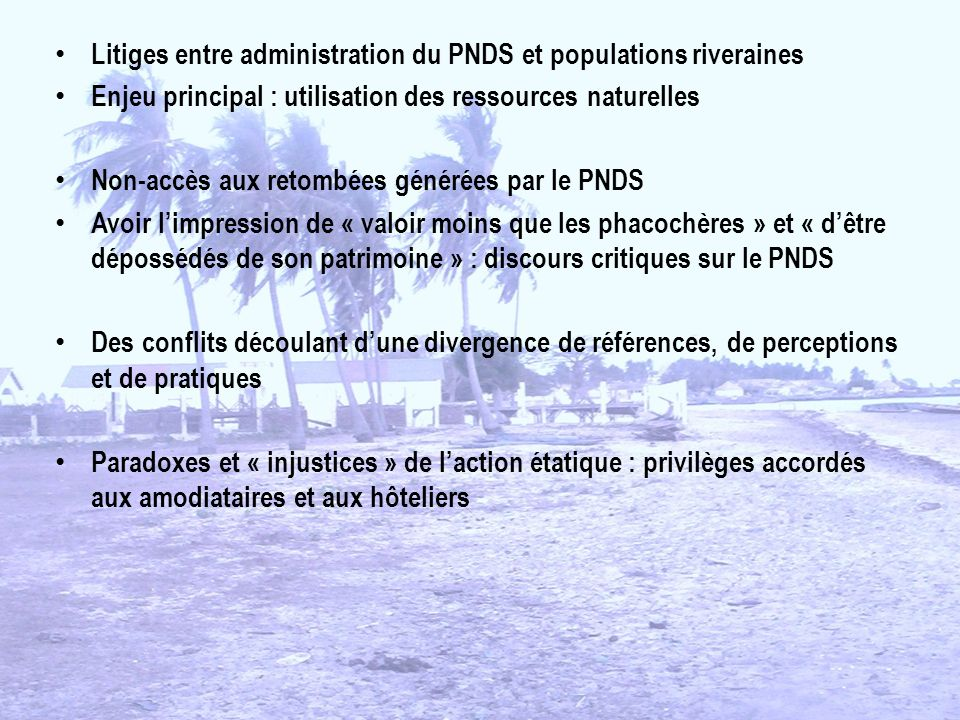 Litiges entre administration du PNDS et populations riveraines