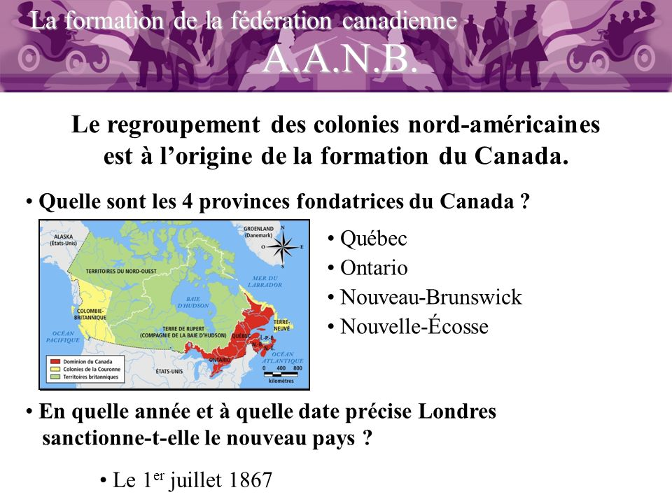 A.A.N.B. La formation de la fédération canadienne