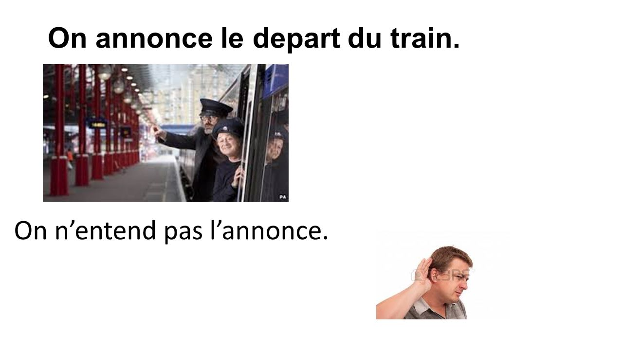 On annonce le depart du train.