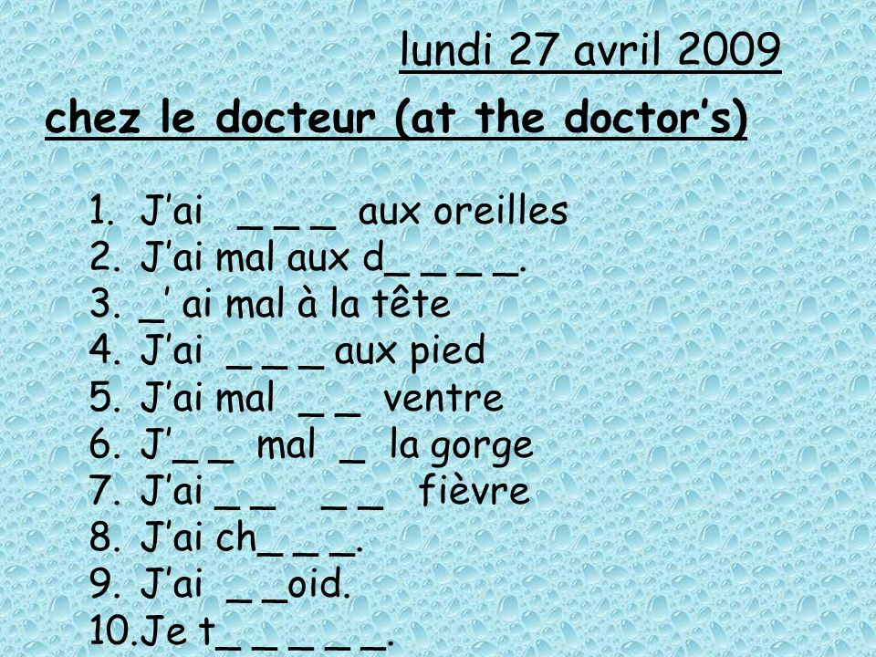 chez le docteur (at the doctor's)