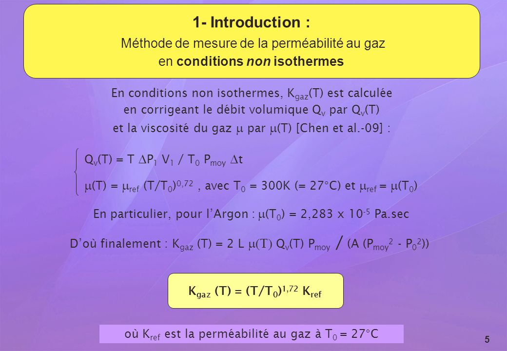 1- Introduction : Méthode de mesure de la perméabilité au gaz en conditions non isothermes