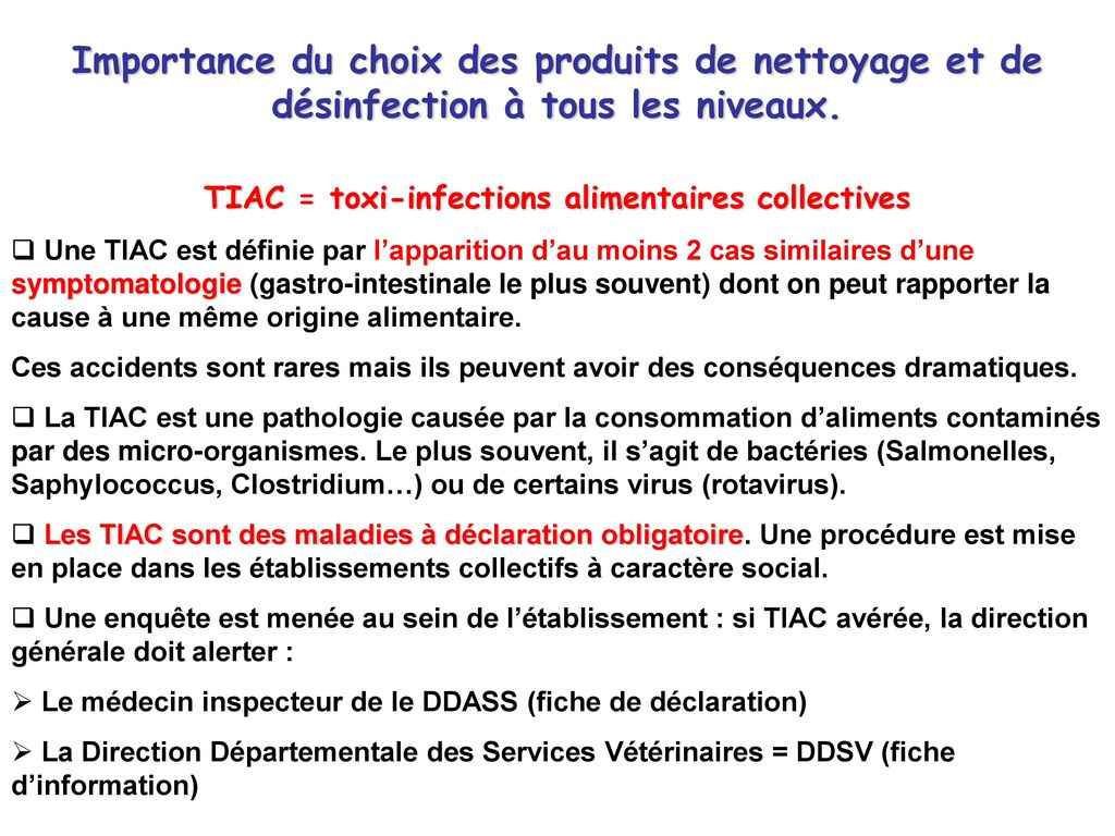 TIAC = toxi-infections alimentaires collectives