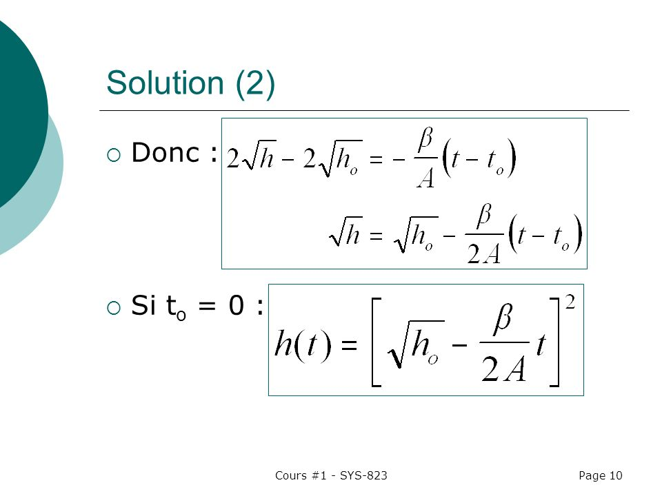 Solution (2) Donc : Si to = 0 : Cours #1 - SYS-823