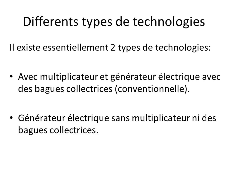 Differents types de technologies