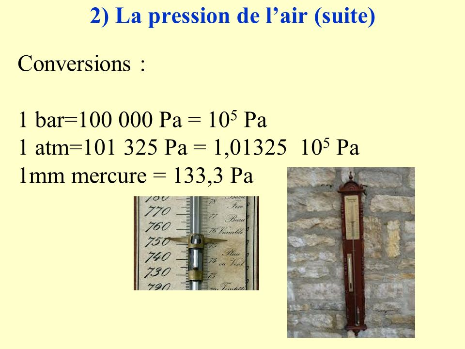 2) La pression de l'air (suite)