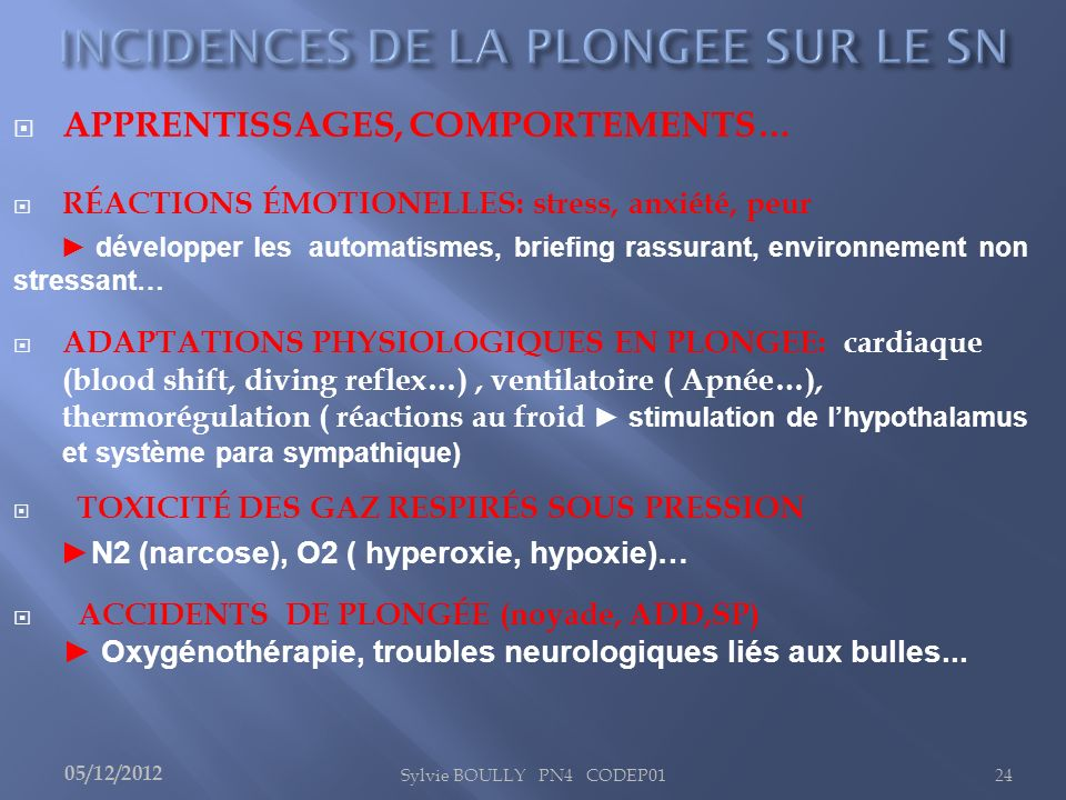 INCIDENCES DE LA PLONGEE SUR LE SN