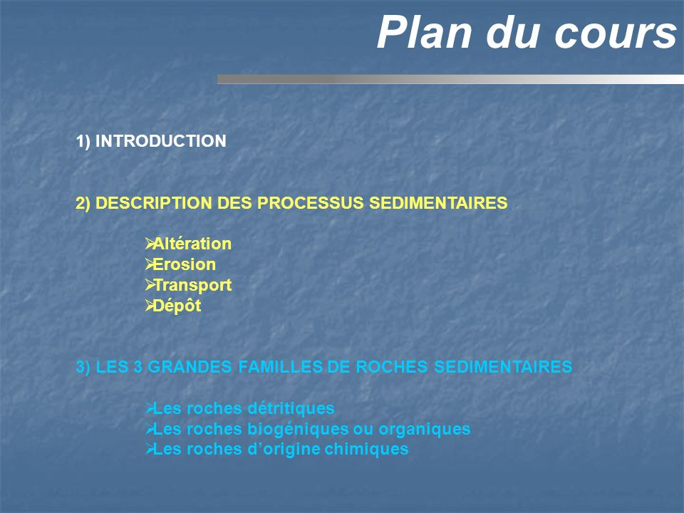 Plan du cours 1) INTRODUCTION