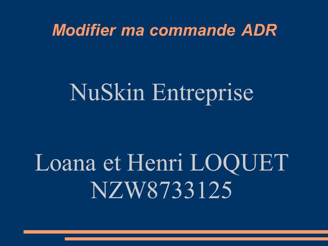 1 Modifier Ma Commande ADR