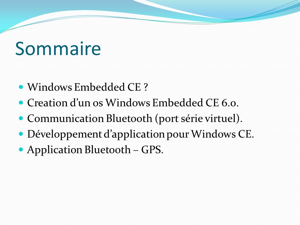 Sommaire Windows Embedded CE