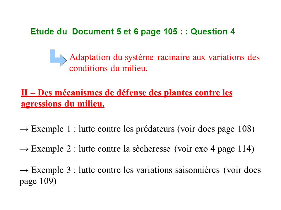 Etude du Document 5 et 6 page 105 : : Question 4