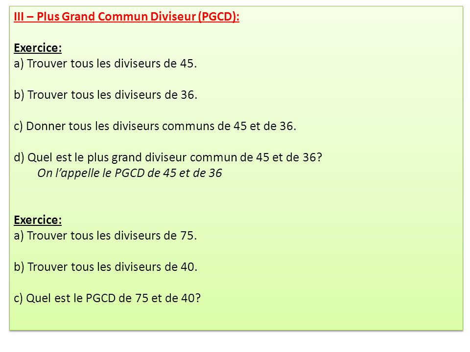 III – Plus Grand Commun Diviseur (PGCD):