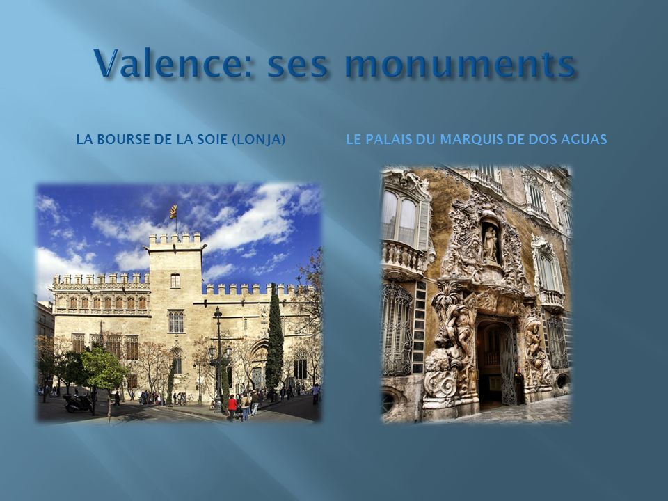 Valence: ses monuments