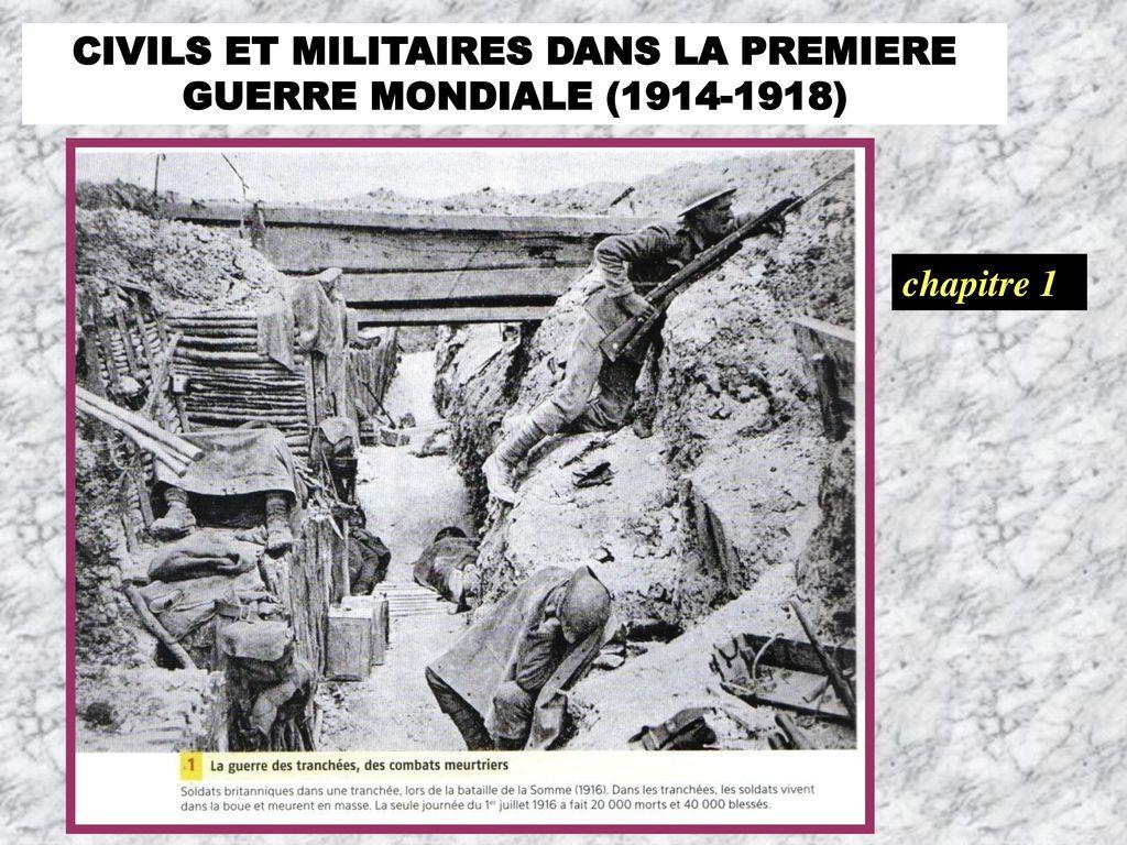 Au Train Mi >> CIVILS ET MILITAIRES DANS LA PREMIERE GUERRE MONDIALE ( ) - ppt video online télécharger