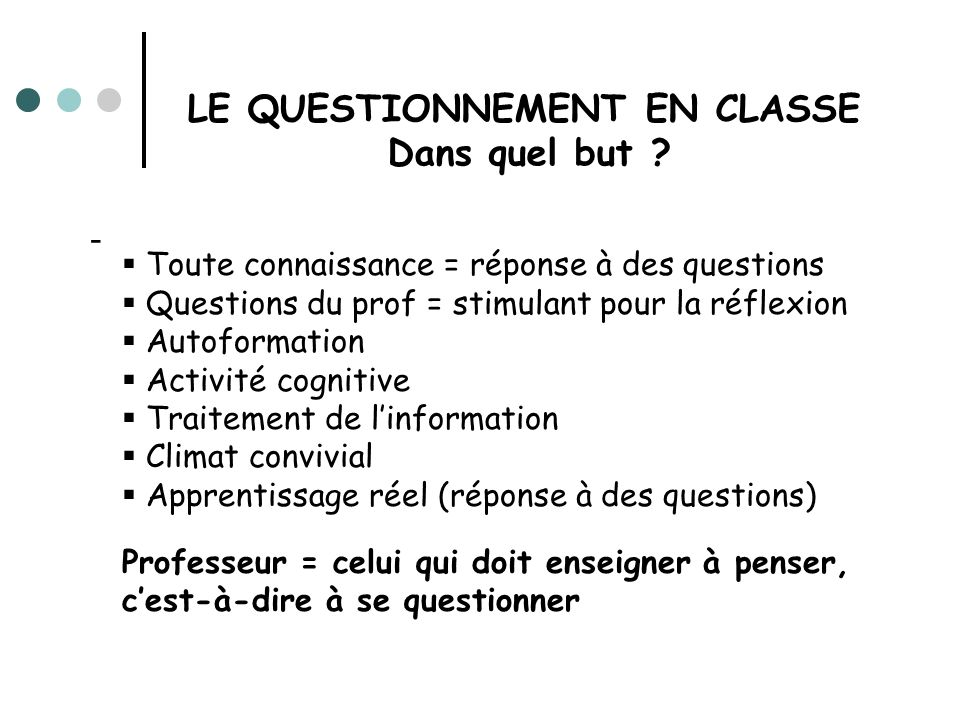 LE QUESTIONNEMENT EN CLASSE
