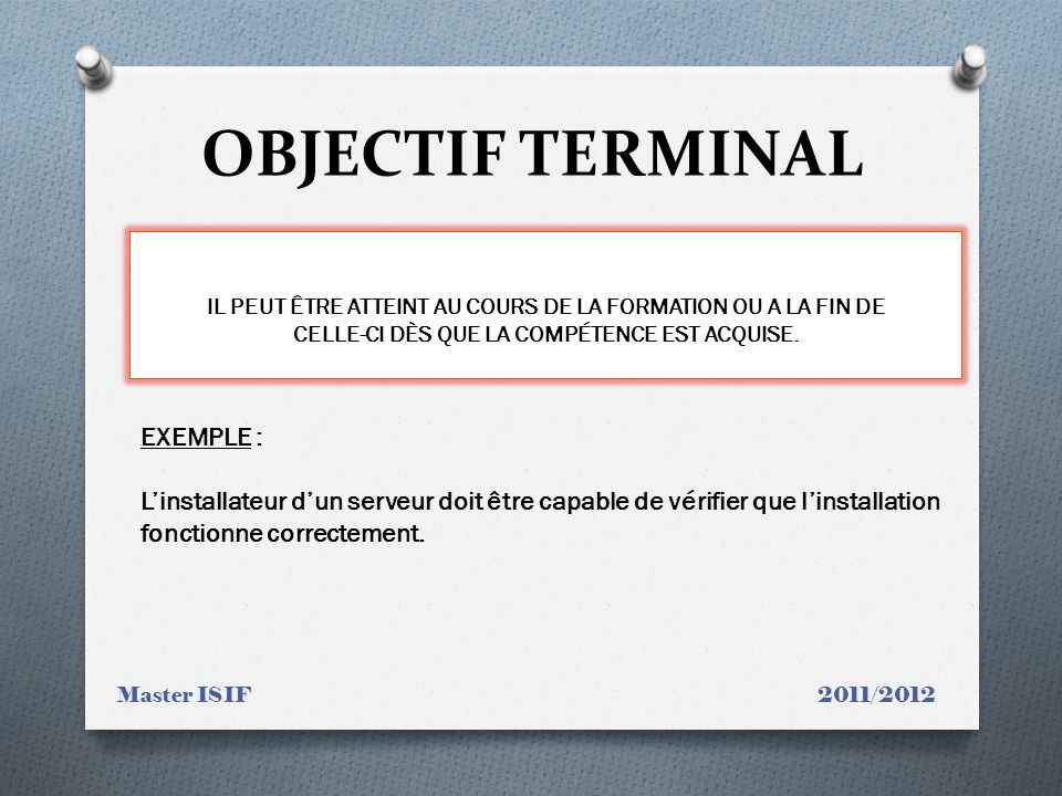 OBJECTIF TERMINAL EXEMPLE :