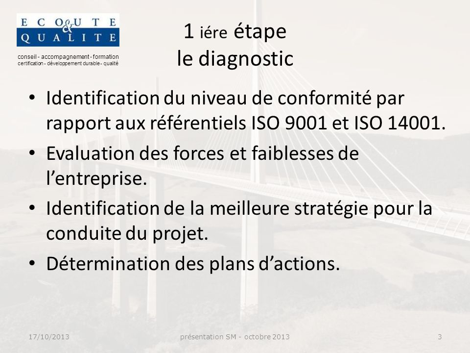 1 iére étape le diagnostic