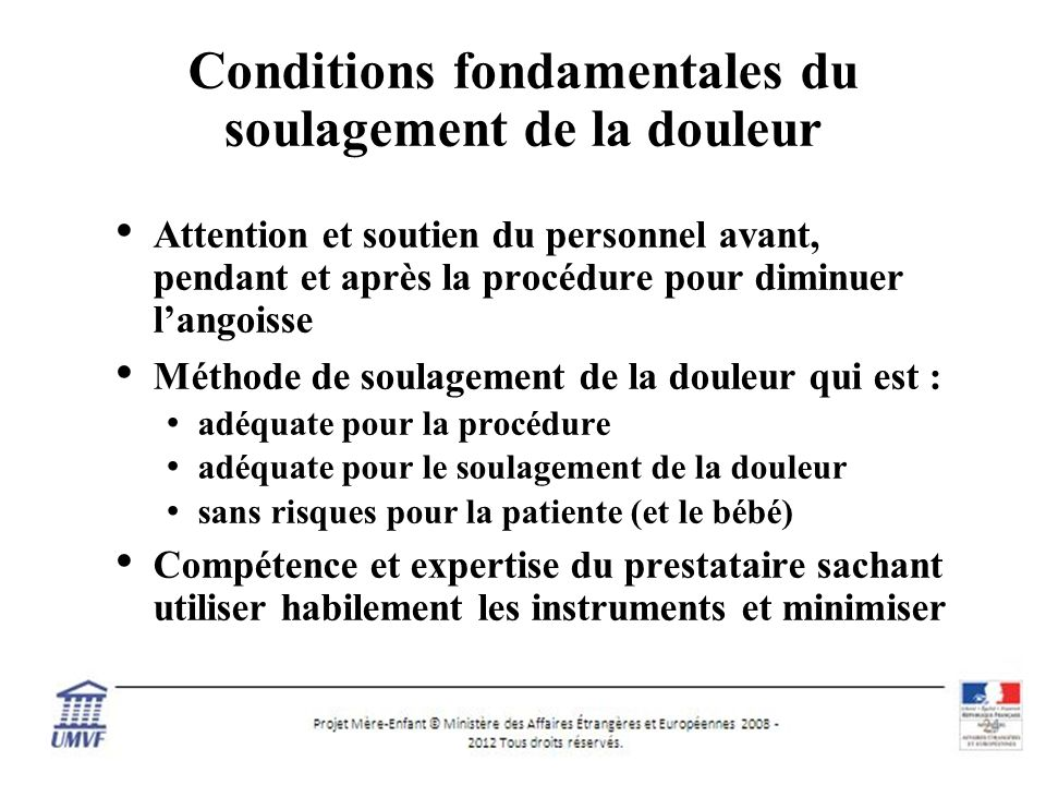 Conditions fondamentales du soulagement de la douleur