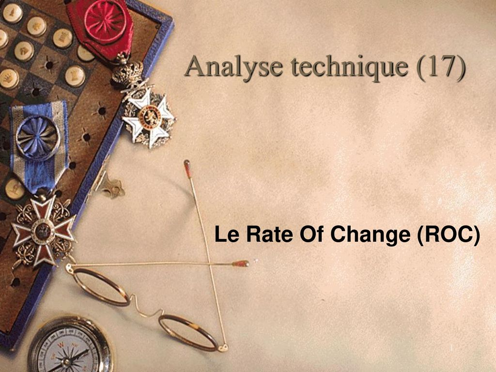 Analyse technique (17) Le Rate Of Change (ROC)