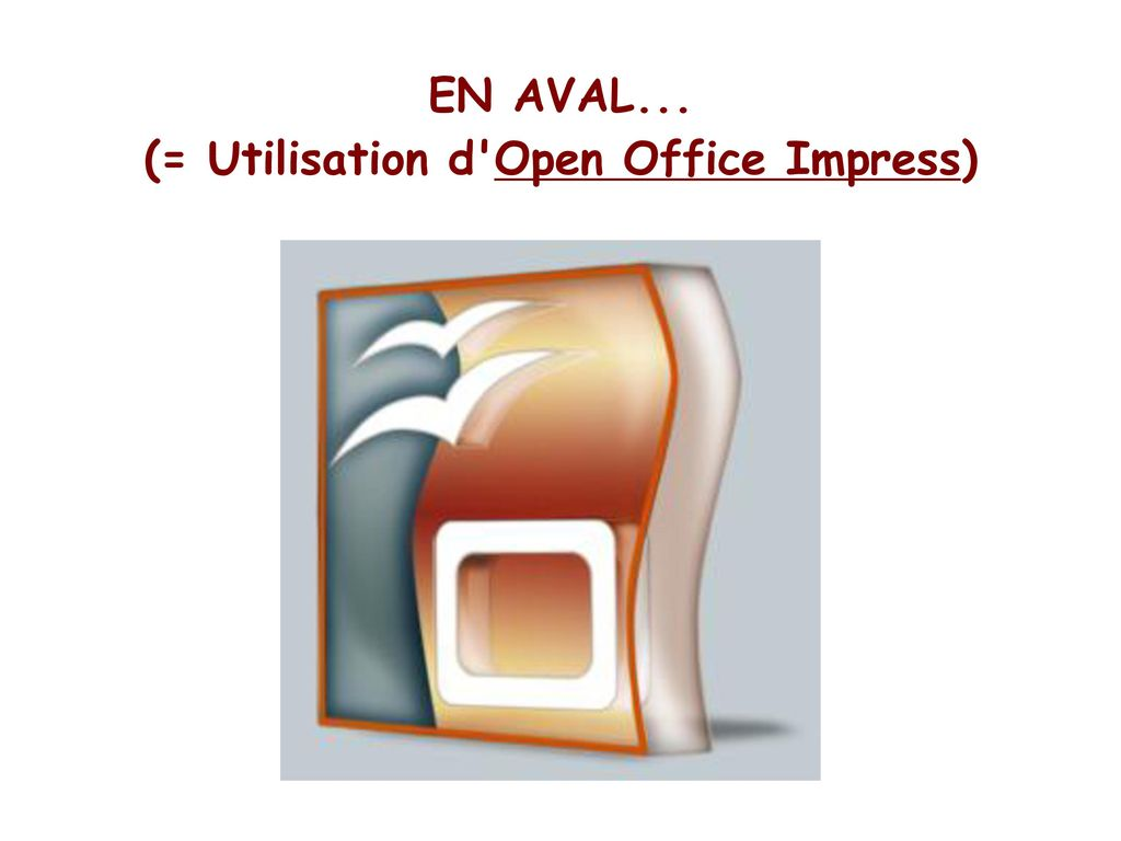 (= Utilisation d Open Office Impress)
