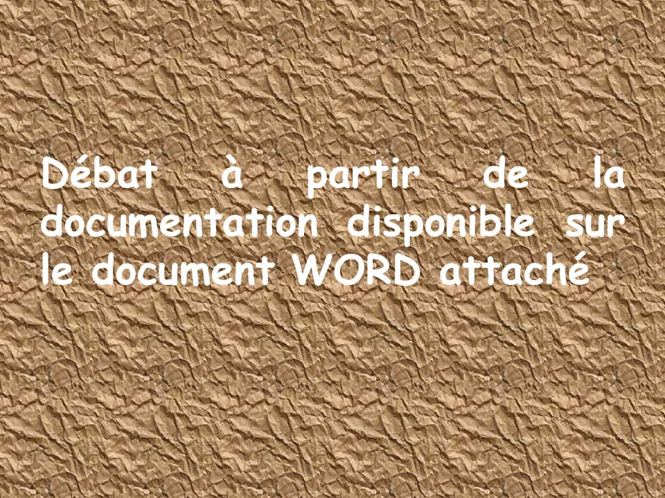 Débat à partir de la documentation disponible sur le document WORD attaché