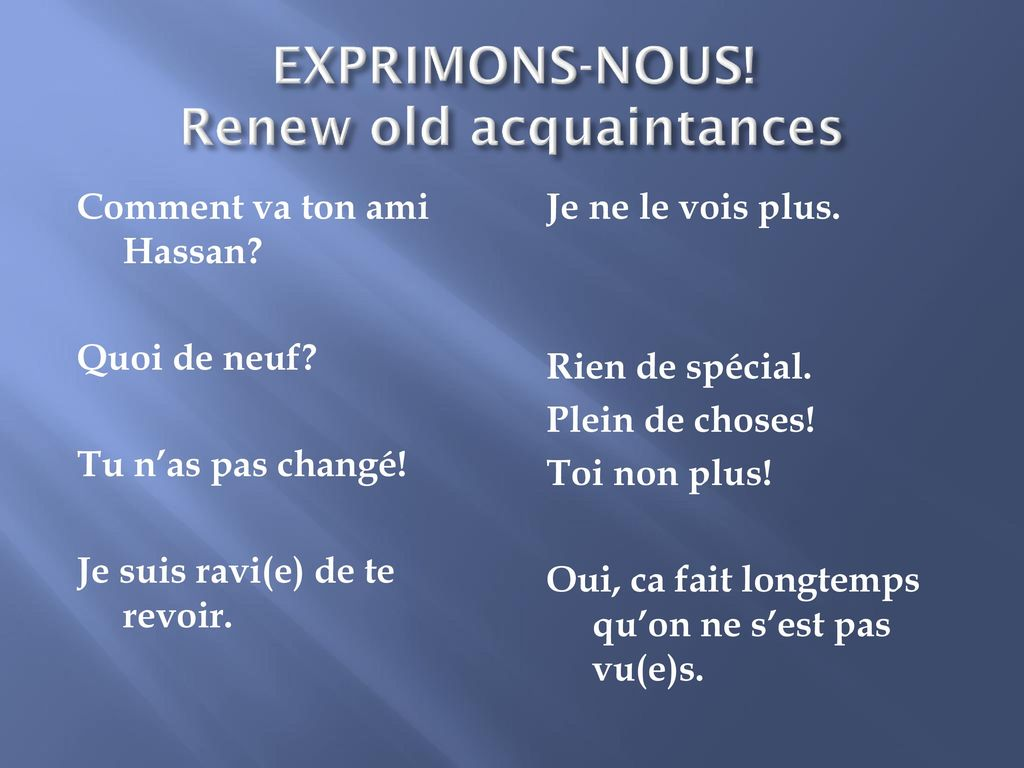 EXPRIMONS-NOUS! Renew old acquaintances