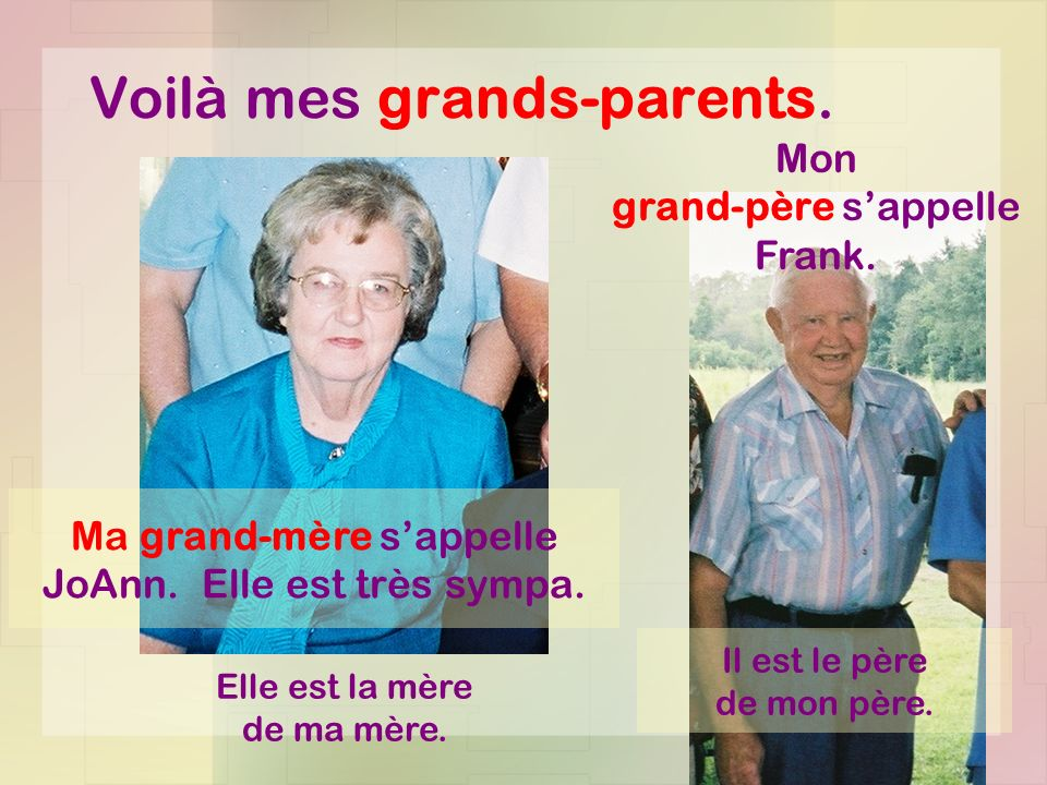 Voilà mes grands-parents.