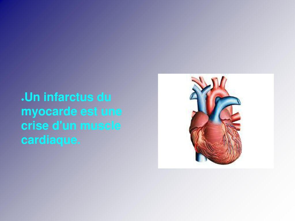 Qu'est qu'un infarctus du myocarde ? - ppt télécharger