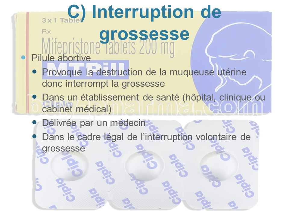 C) Interruption de grossesse