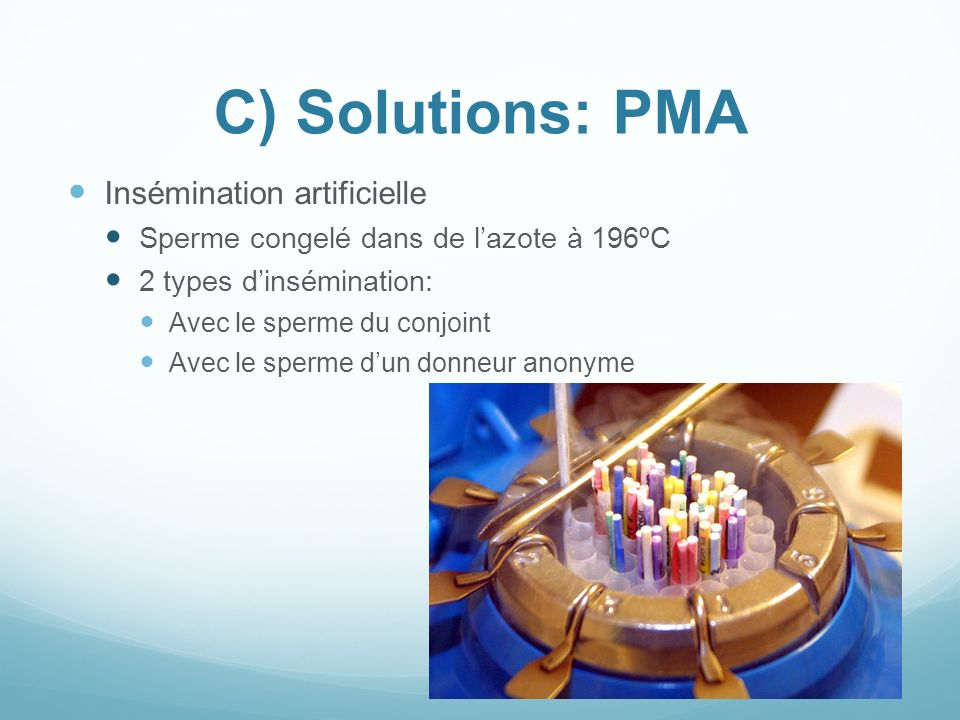 C) Solutions: PMA Insémination artificielle