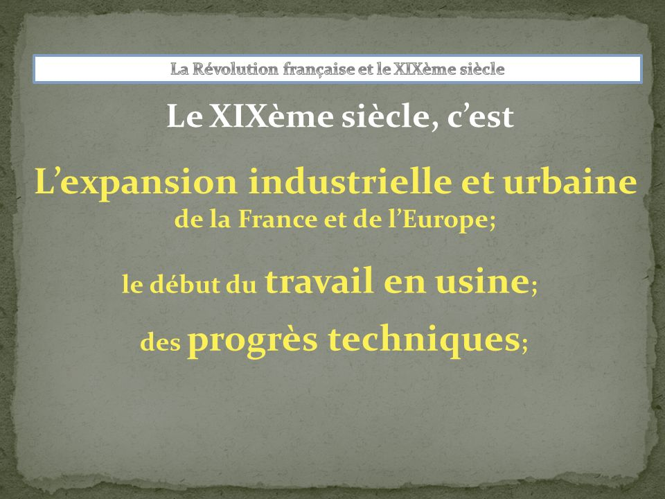 L'expansion industrielle et urbaine de la France et de l'Europe;
