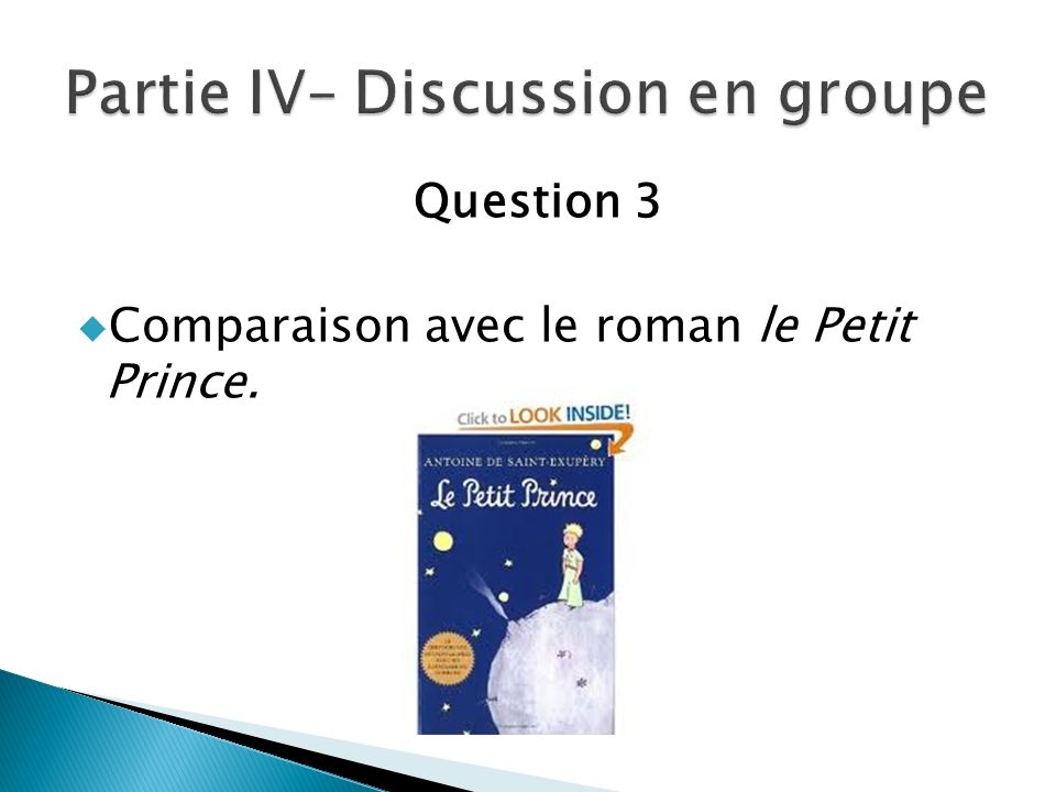 Partie IV– Discussion en groupe