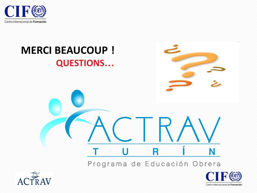 MERCI BEAUCOUP ! QUESTIONS…