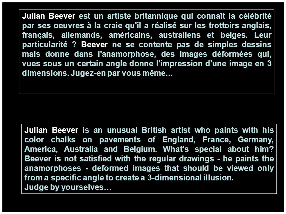 julian beever est un artiste britannique qui conna t la c l brit par ses oeuvres la craie qu. Black Bedroom Furniture Sets. Home Design Ideas