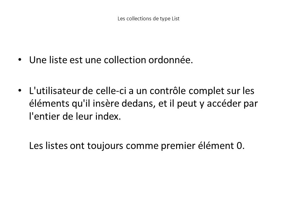 Les collections de type List