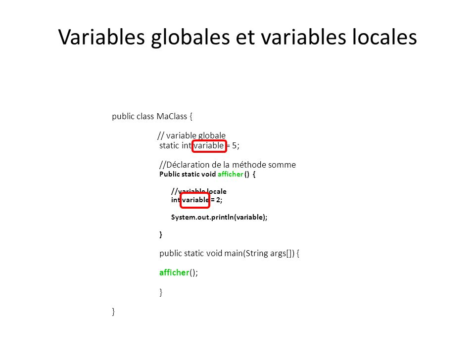 Variables globales et variables locales