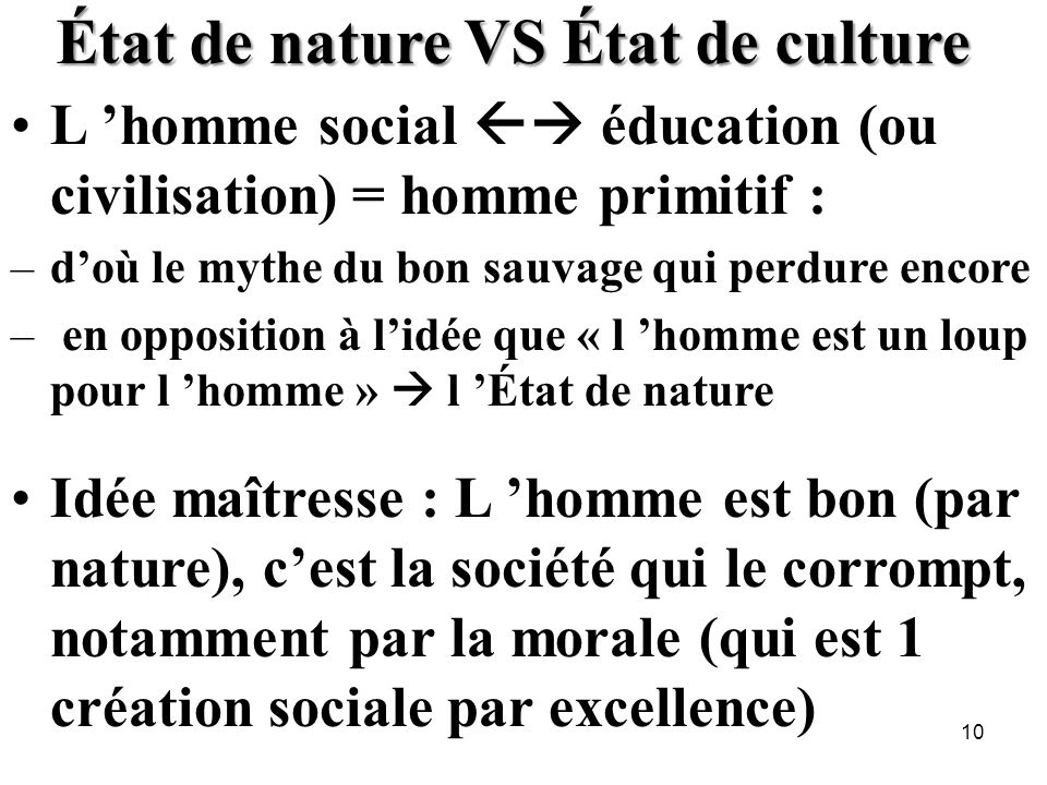 État de nature VS État de culture