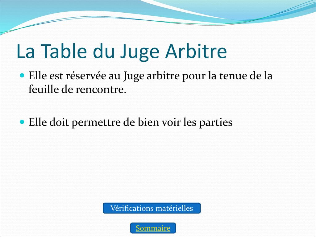 La Table du Juge Arbitre