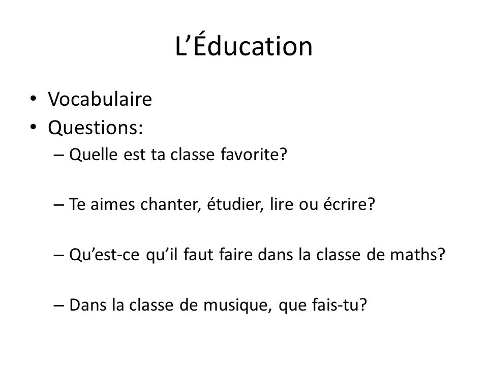 L'Éducation Vocabulaire Questions: Quelle est ta classe favorite