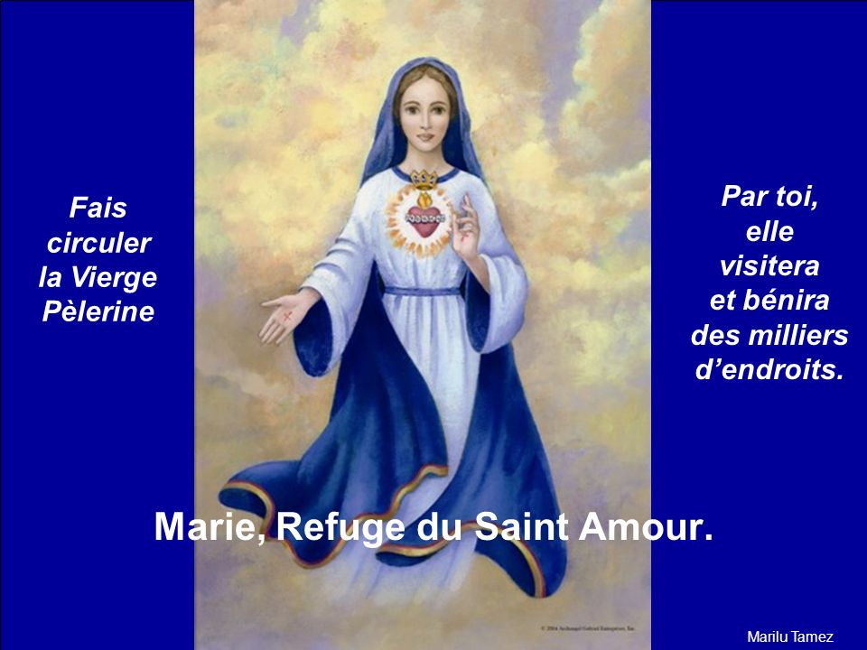 Marie, Refuge du Saint Amour.