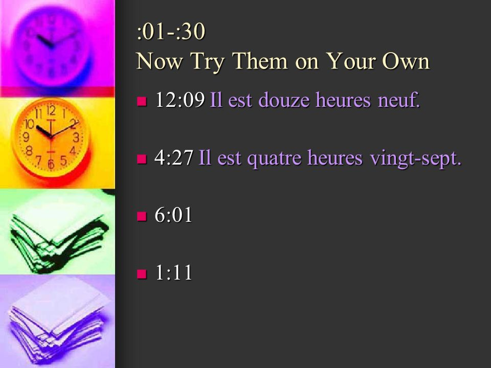 :01-:30 Now Try Them on Your Own