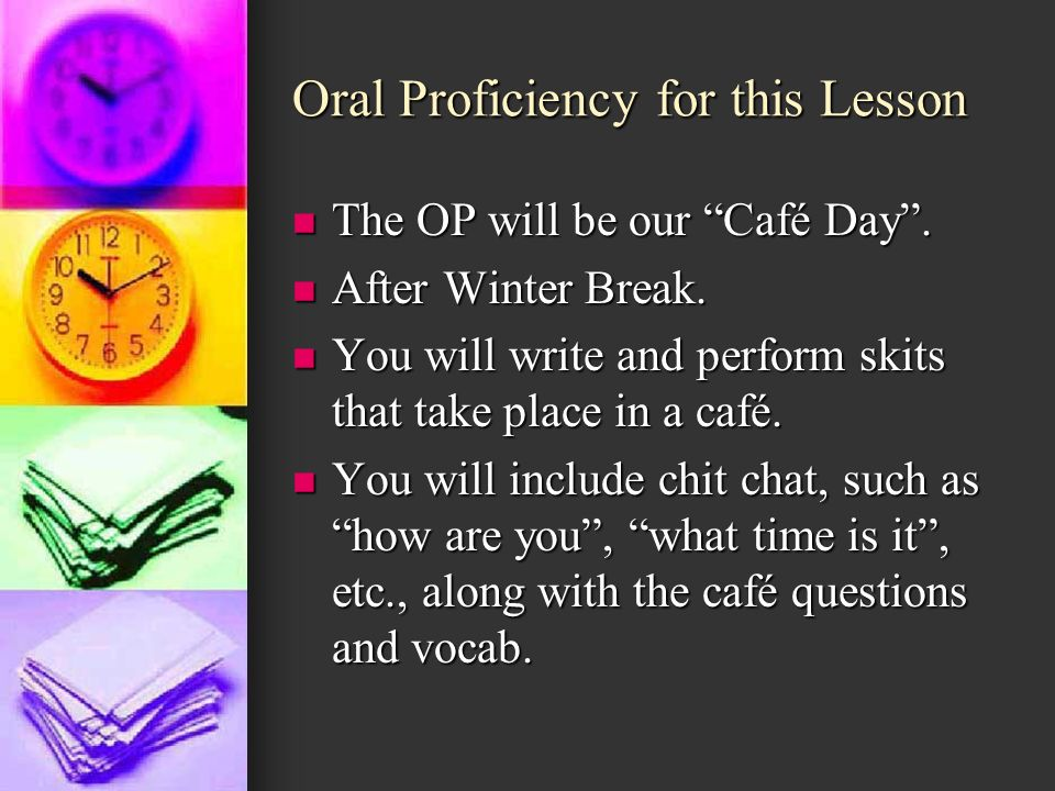 Oral Proficiency for this Lesson