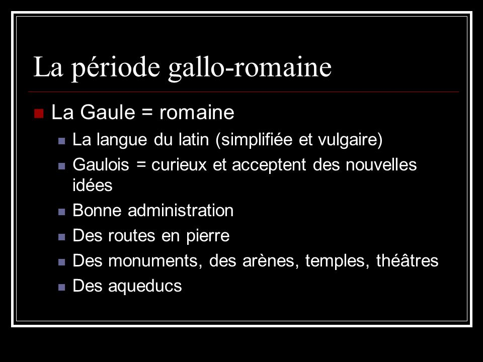 La période gallo-romaine